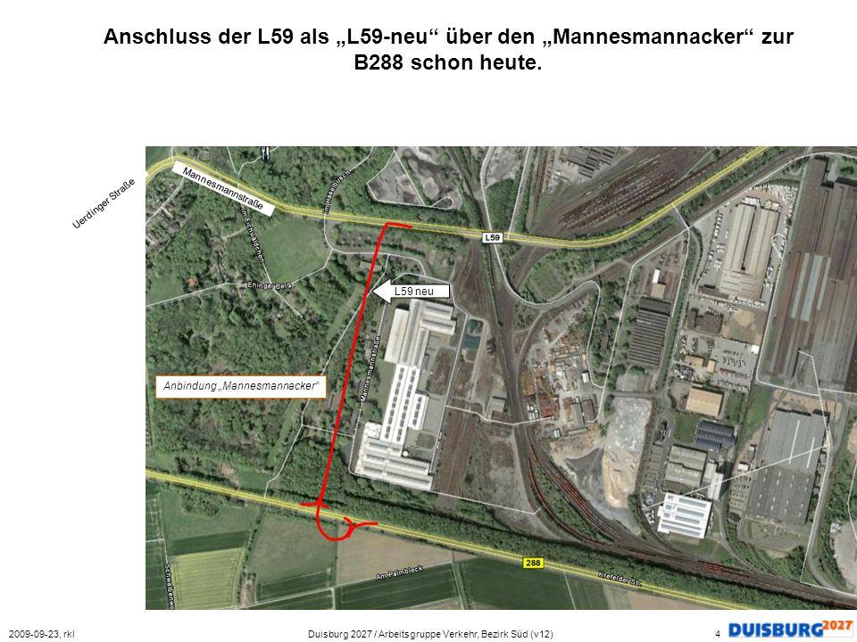 """Anschluss der L59 als """"L59-neu über den """"Mannesmannacker zur B288 schon heute."""