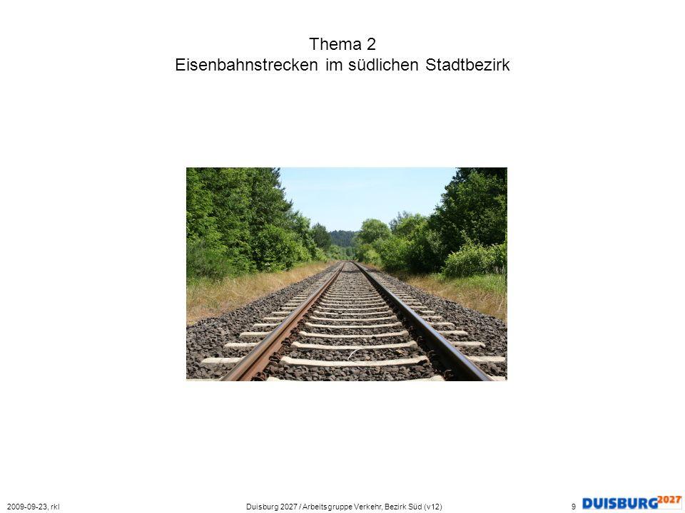 Thema 2 Eisenbahnstrecken im südlichen Stadtbezirk