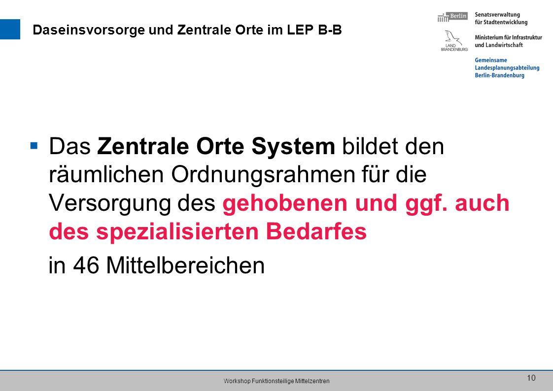 Daseinsvorsorge und Zentrale Orte im LEP B-B
