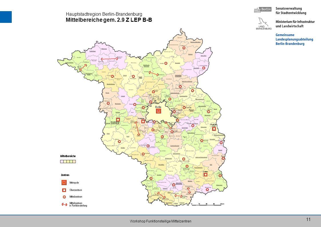 Hauptstadtregion Berlin-Brandenburg Mittelbereiche gem. 2.9 Z LEP B-B