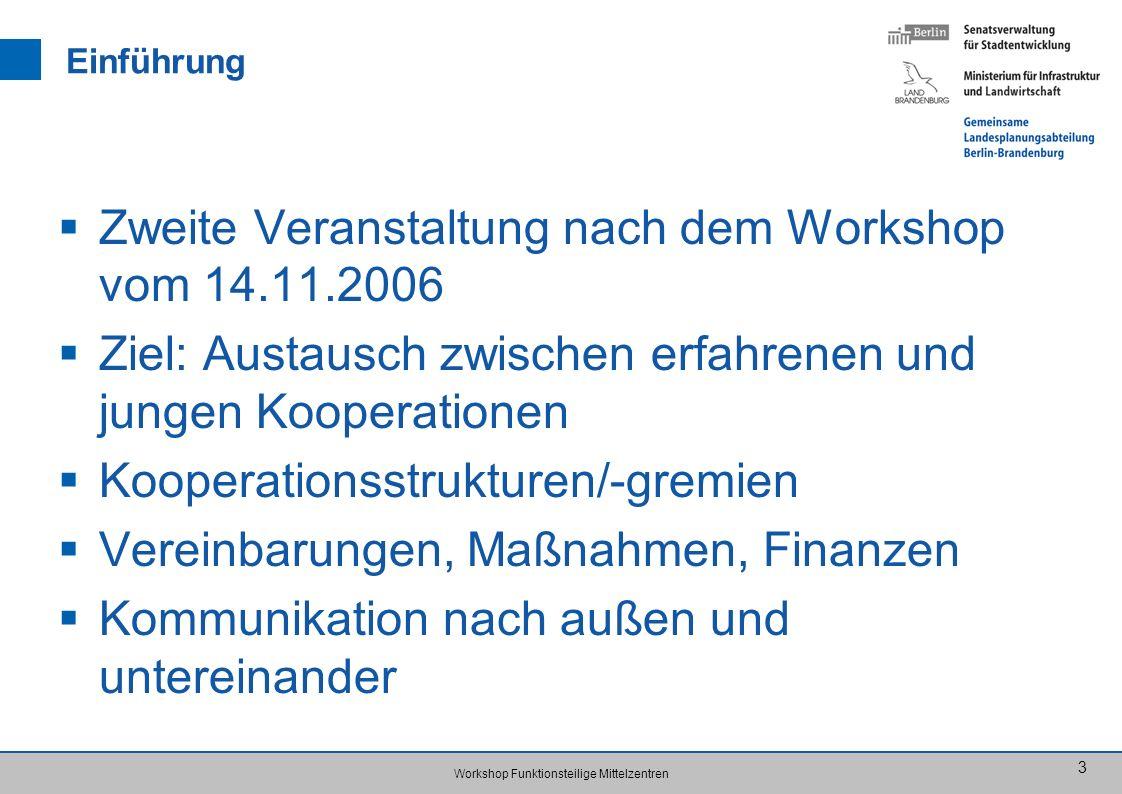 Zweite Veranstaltung nach dem Workshop vom 14.11.2006