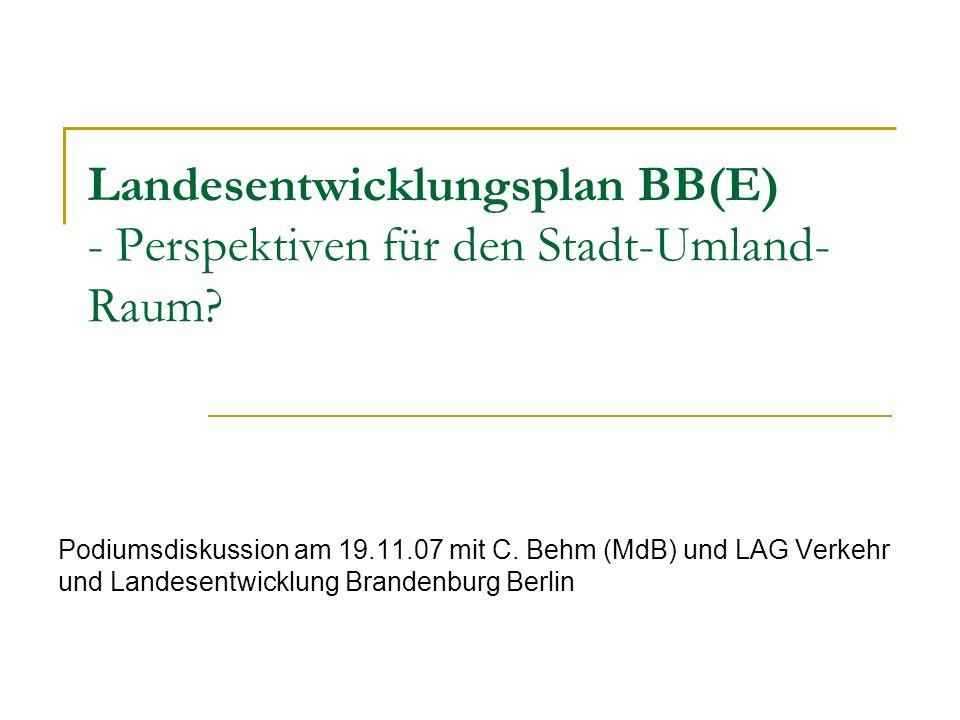 Landesentwicklungsplan BB(E) - Perspektiven für den Stadt-Umland-Raum