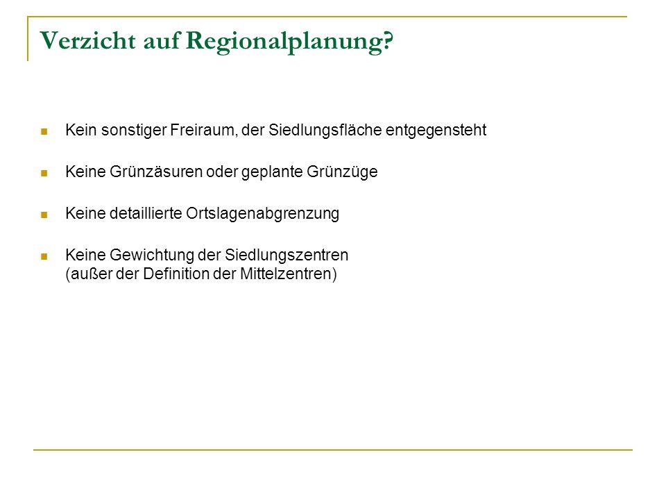 Verzicht auf Regionalplanung