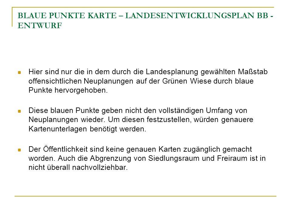 BLAUE PUNKTE KARTE – LANDESENTWICKLUNGSPLAN BB -ENTWURF