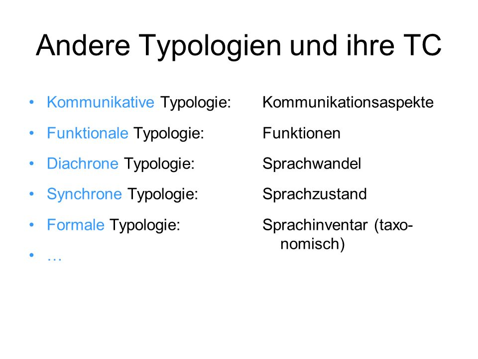 Andere Typologien und ihre TC