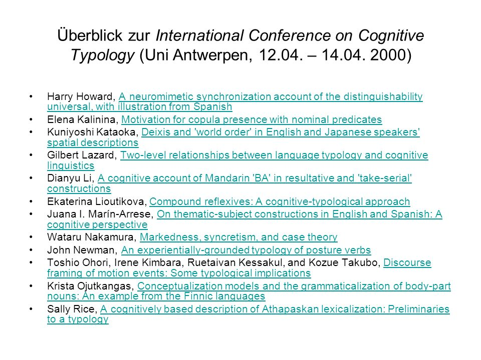 Überblick zur International Conference on Cognitive Typology (Uni Antwerpen, 12.04. – 14.04. 2000)