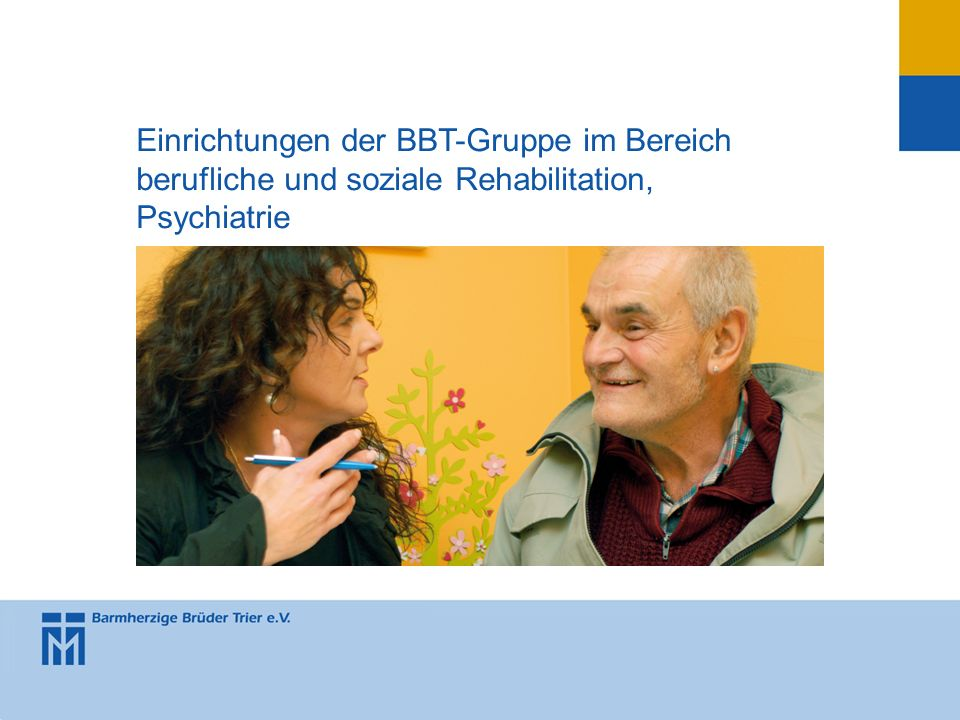Einrichtungen der BBT-Gruppe im Bereich