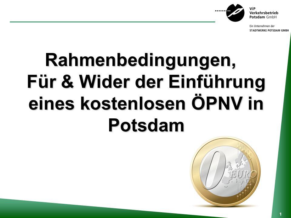Rahmenbedingungen, Für & Wider der Einführung eines kostenlosen ÖPNV in Potsdam