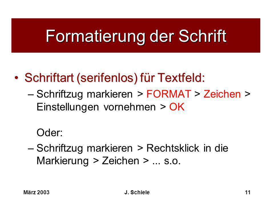 Formatierung der Schrift