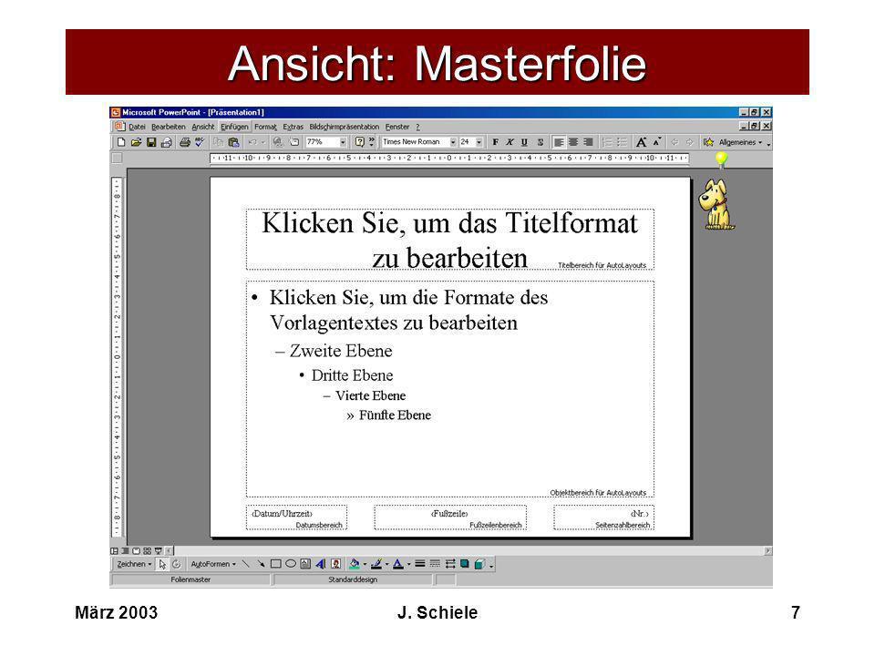 Ansicht: Masterfolie März 2003 J. Schiele