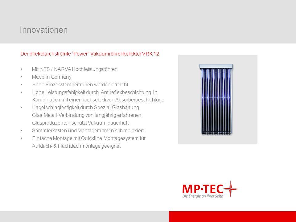 Innovationen Der direktdurchströmte Power Vakuumröhrenkollektor VRK 12. Mit NTS / NARVA Hochleistungsröhren.