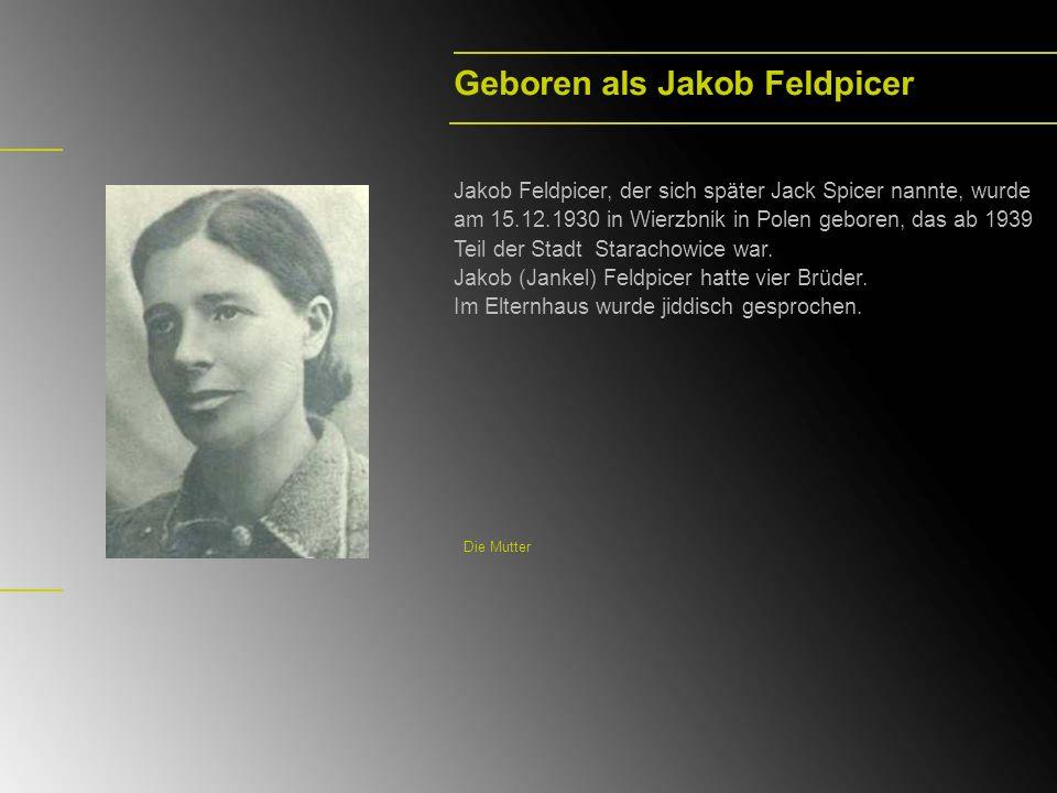 Geboren als Jakob Feldpicer