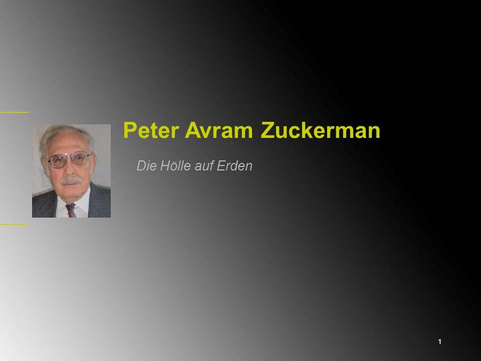 Peter Avram Zuckerman Die Hölle auf Erden 1