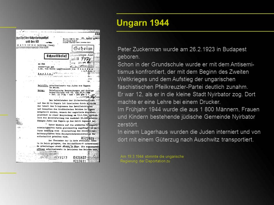 Ungarn 1944 Peter Zuckerman wurde am 26.2.1923 in Budapest geboren.