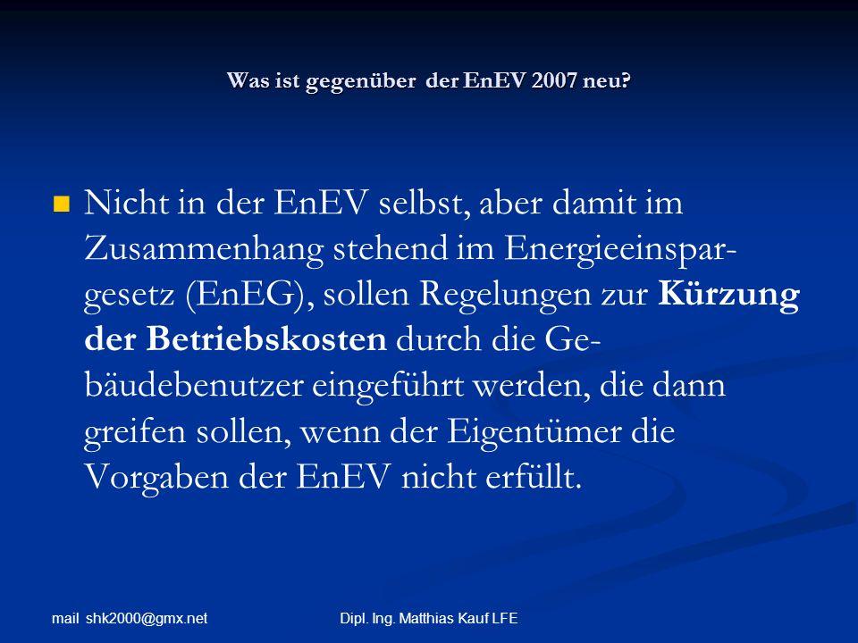 Was ist gegenüber der EnEV 2007 neu