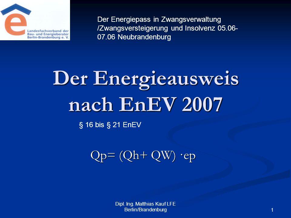 Der Energieausweis nach EnEV 2007