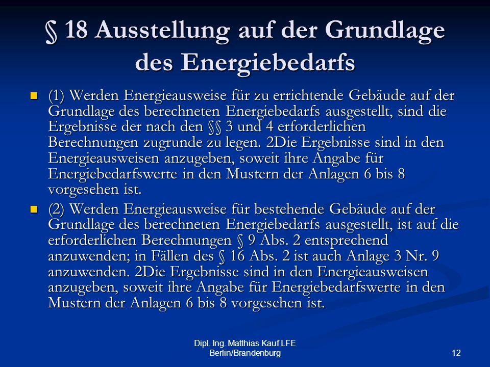 § 18 Ausstellung auf der Grundlage des Energiebedarfs