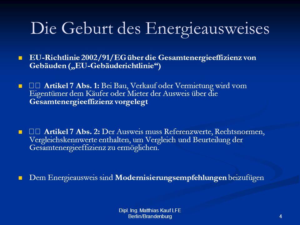 Die Geburt des Energieausweises