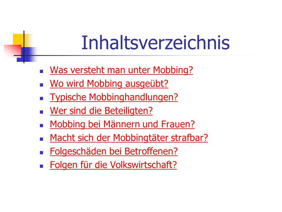 Inhaltsverzeichnis Was versteht man unter Mobbing
