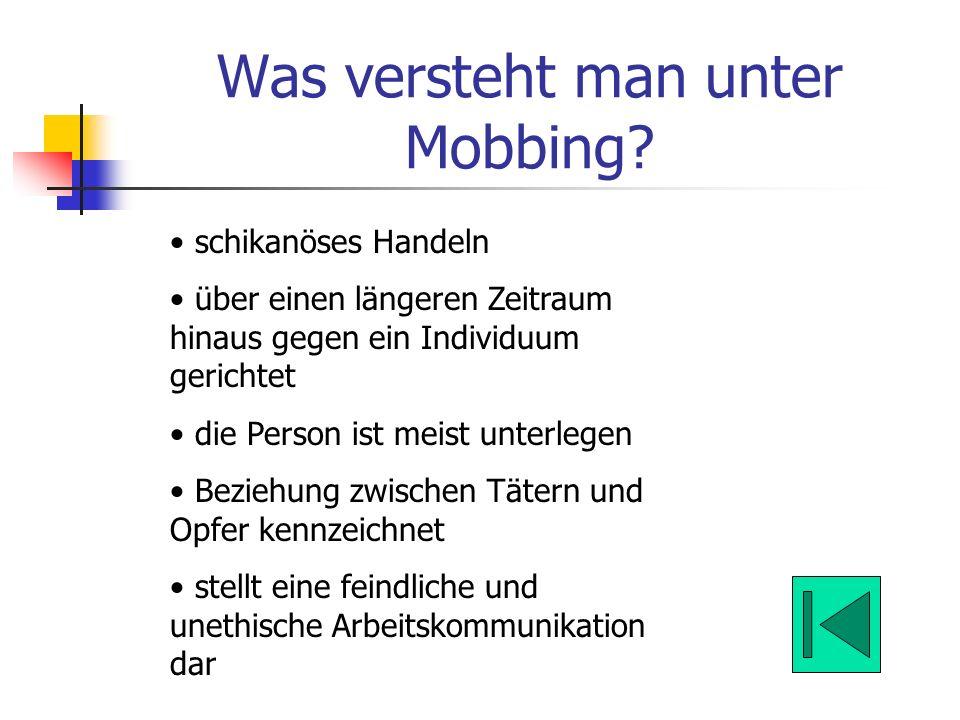 Was versteht man unter Mobbing