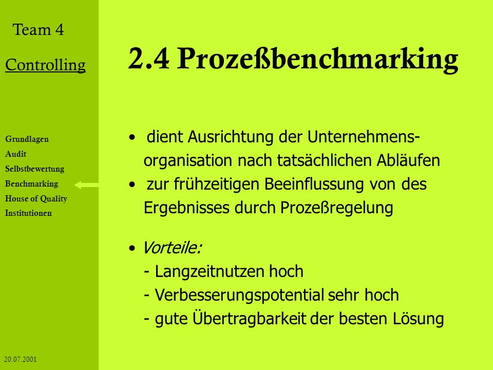 2.4 Prozeßbenchmarking dient Ausrichtung der Unternehmens-