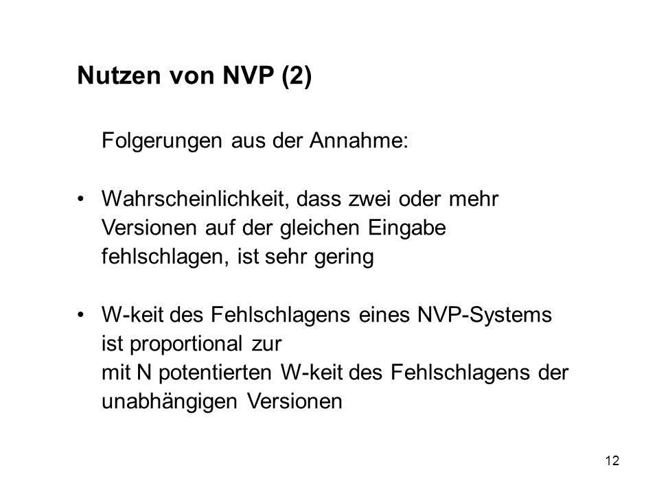 Nutzen von NVP (2) Folgerungen aus der Annahme: