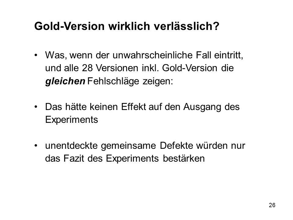 Gold-Version wirklich verlässlich