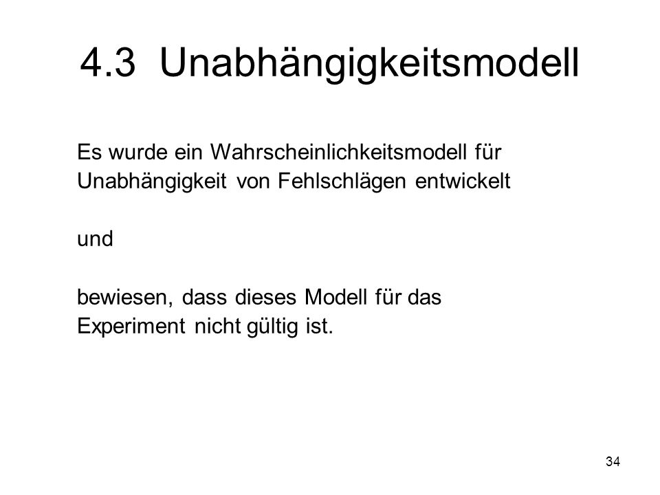 4.3 Unabhängigkeitsmodell