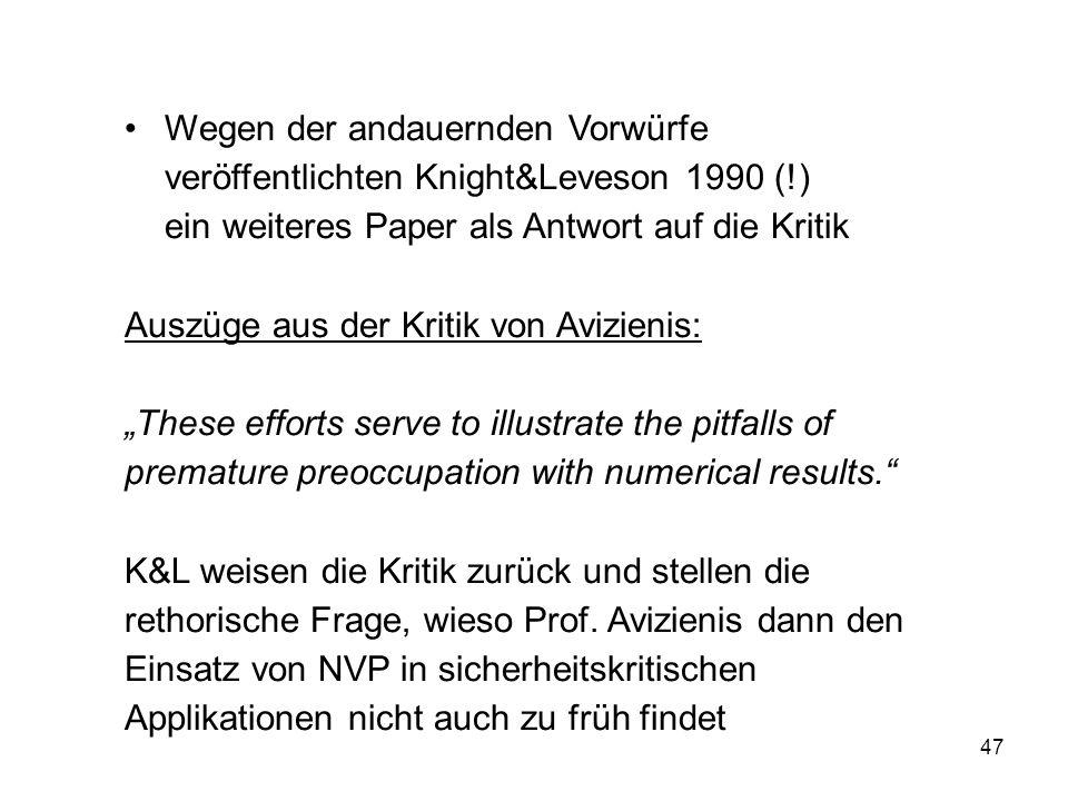 Wegen der andauernden Vorwürfe veröffentlichten Knight&Leveson 1990 (