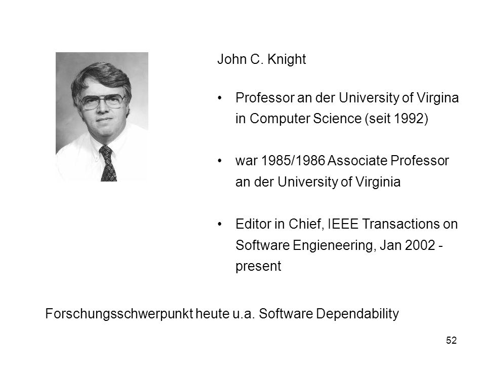 John C. Knight Professor an der University of Virgina in Computer Science (seit 1992)