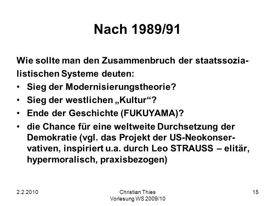 Nach 1989/91 Wie sollte man den Zusammenbruch der staatssozia-