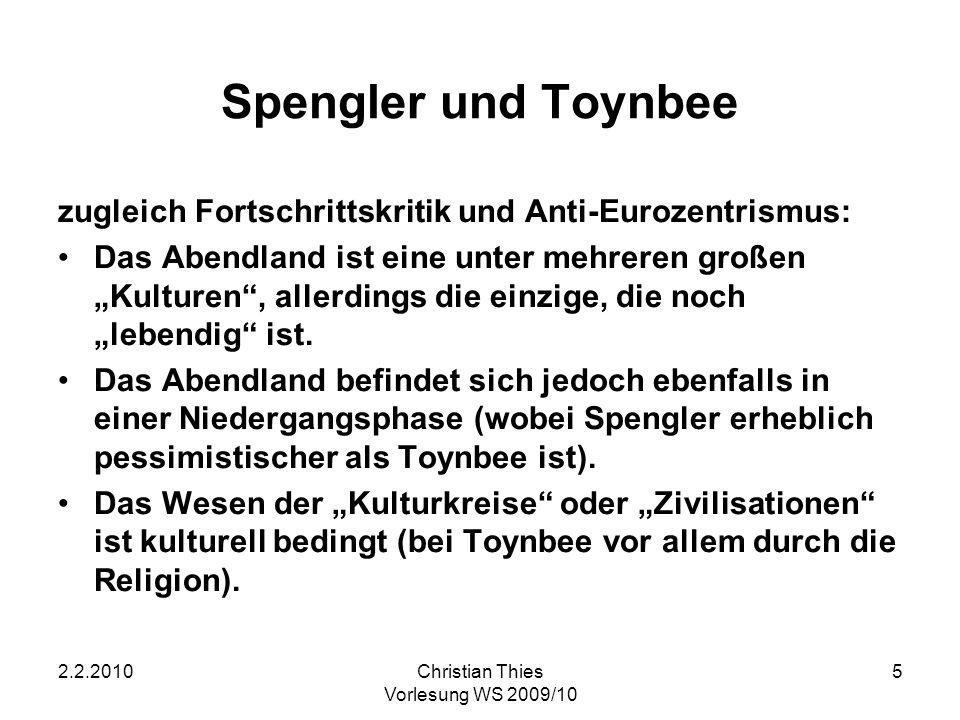 Spengler und Toynbee zugleich Fortschrittskritik und Anti-Eurozentrismus: