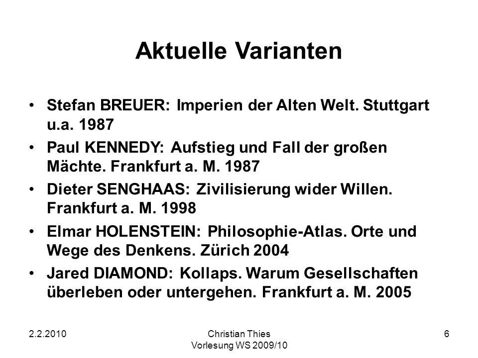 Aktuelle Varianten Stefan BREUER: Imperien der Alten Welt. Stuttgart u.a. 1987.