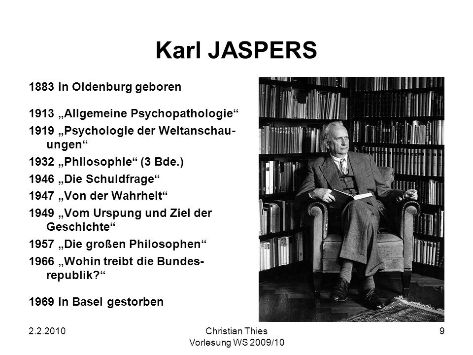 Karl JASPERS 1883 in Oldenburg geboren