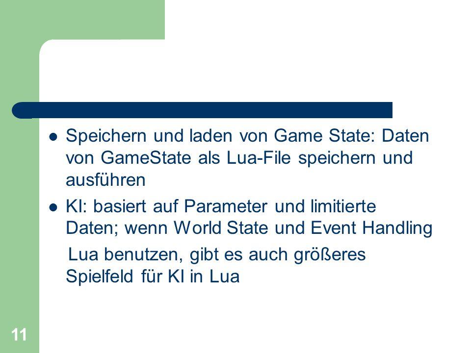 Speichern und laden von Game State: Daten von GameState als Lua-File speichern und ausführen