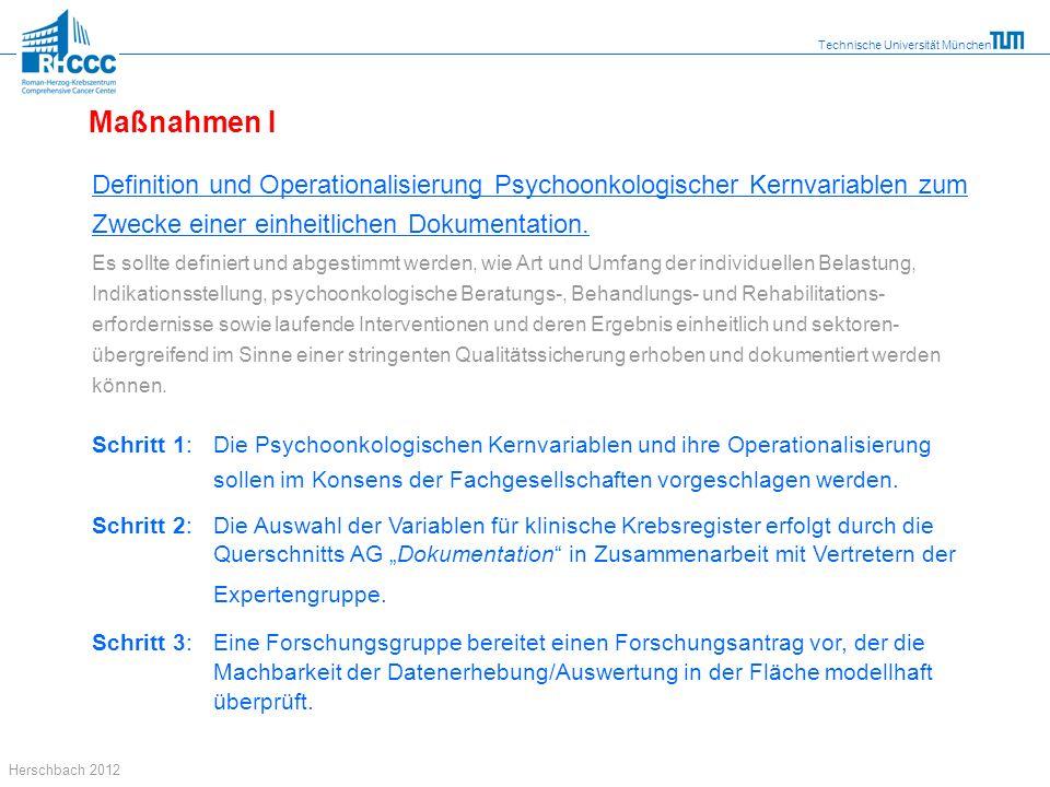 Maßnahmen I Definition und Operationalisierung Psychoonkologischer Kernvariablen zum Zwecke einer einheitlichen Dokumentation.