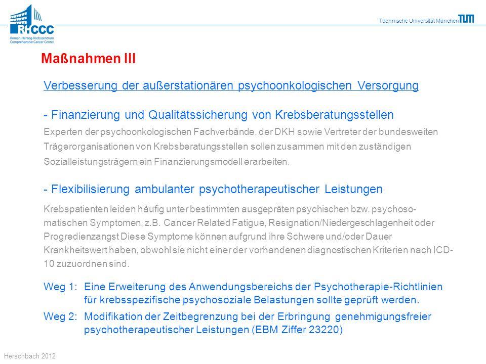 Maßnahmen III Verbesserung der außerstationären psychoonkologischen Versorgung. Finanzierung und Qualitätssicherung von Krebsberatungsstellen.
