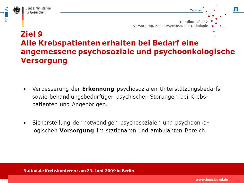 Ziel 9 Alle Krebspatienten erhalten bei Bedarf eine angemessene psychosoziale und psychoonkologische Versorgung