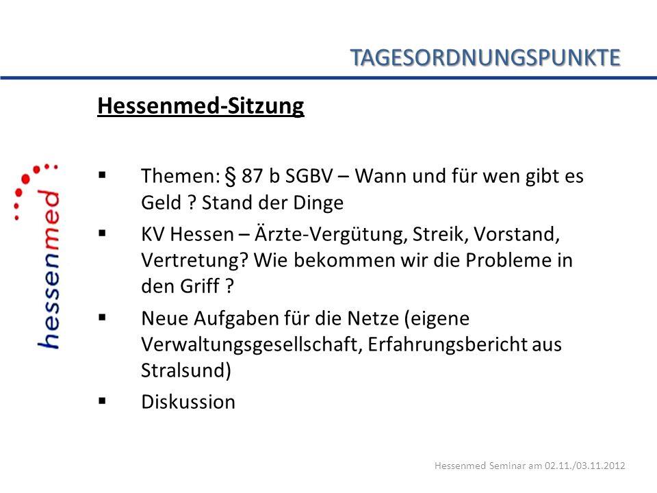 TAGESORDNUNGSPUNKTE Hessenmed-Sitzung