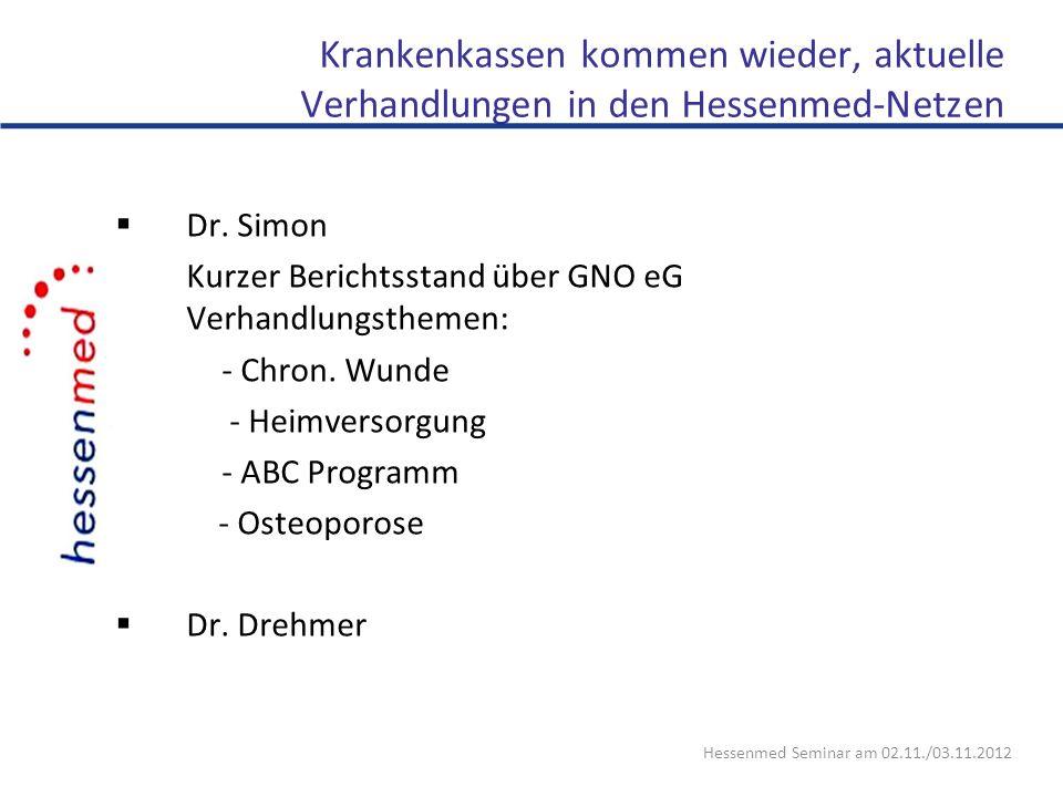Krankenkassen kommen wieder, aktuelle Verhandlungen in den Hessenmed-Netzen