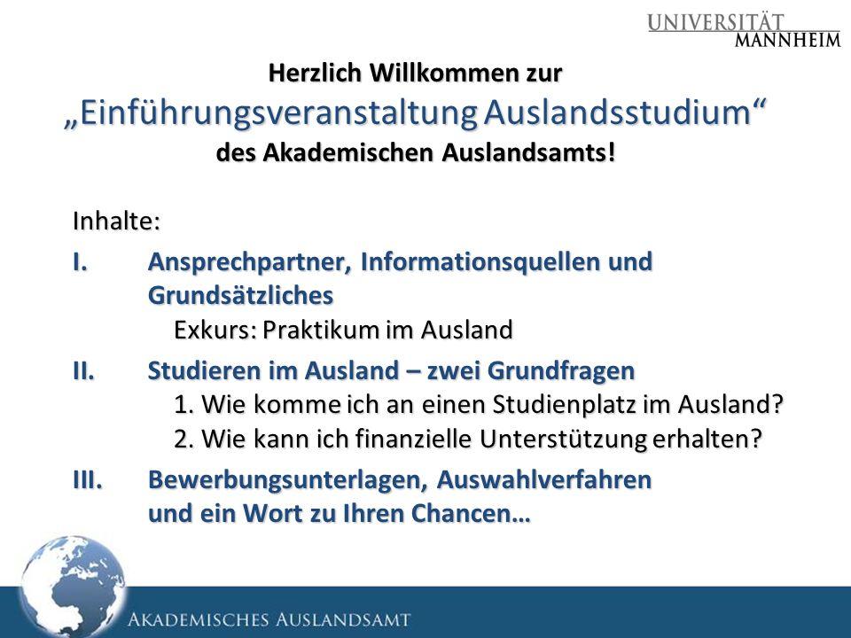 """Herzlich Willkommen zur """"Einführungsveranstaltung Auslandsstudium des Akademischen Auslandsamts!"""