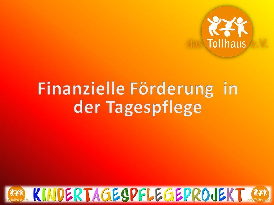 Finanzielle Förderung in der Tagespflege