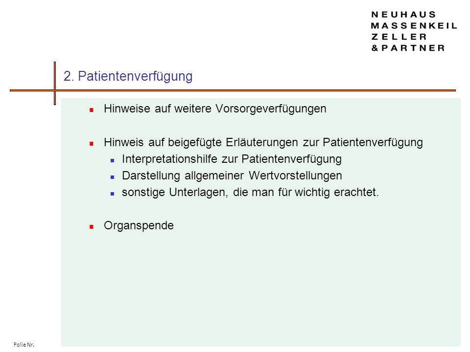 2. Patientenverfügung Hinweise auf weitere Vorsorgeverfügungen