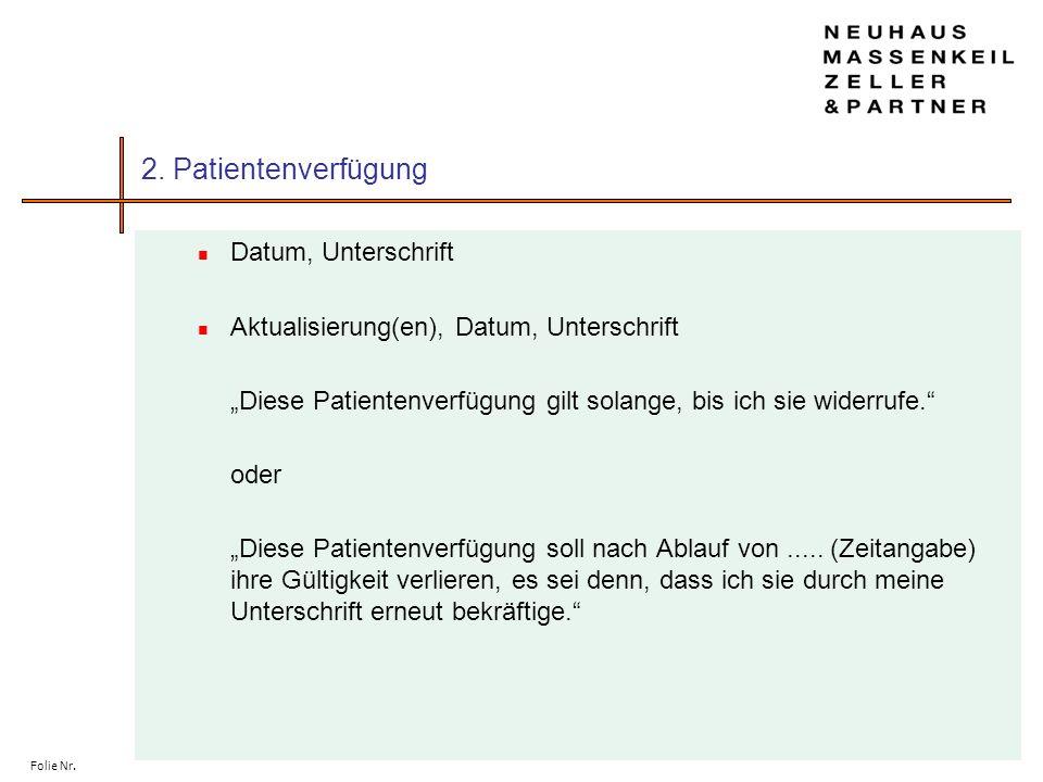 2. Patientenverfügung Datum, Unterschrift