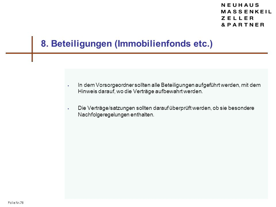 8. Beteiligungen (Immobilienfonds etc.)