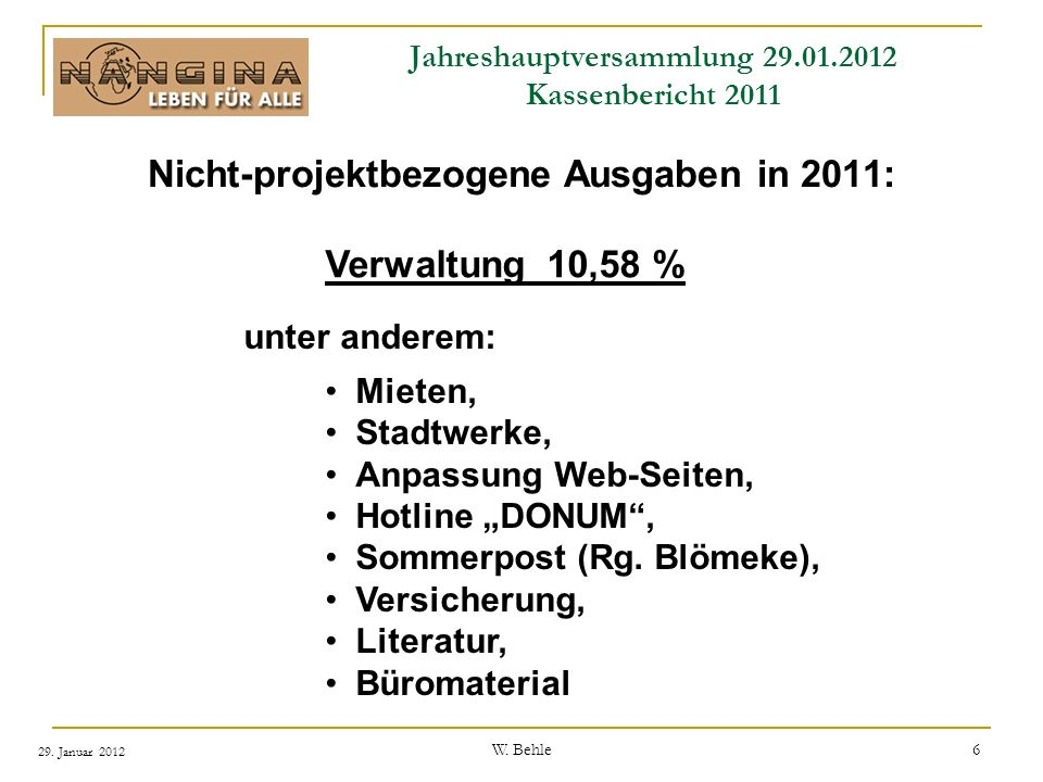 Jahreshauptversammlung 29.01.2012 Kassenbericht 2011