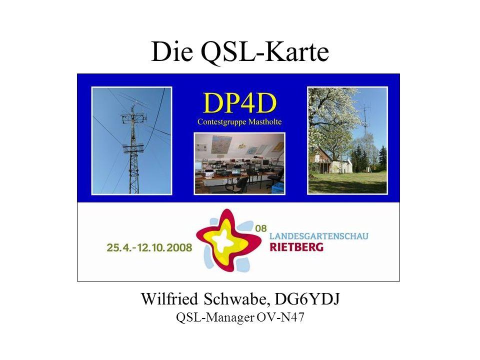 Wilfried Schwabe, DG6YDJ QSL-Manager OV-N47