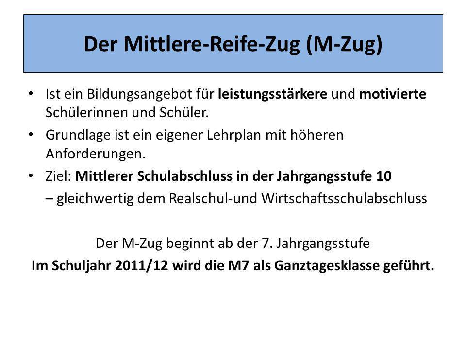 Der Mittlere-Reife-Zug (M-Zug)