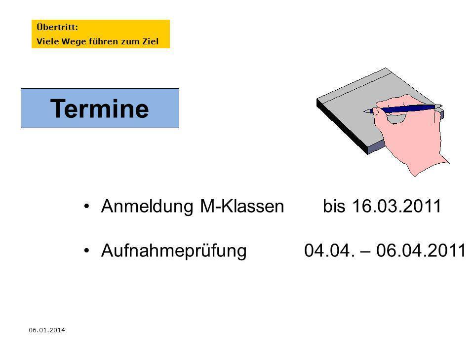 Termine Anmeldung M-Klassen bis 16.03.2011