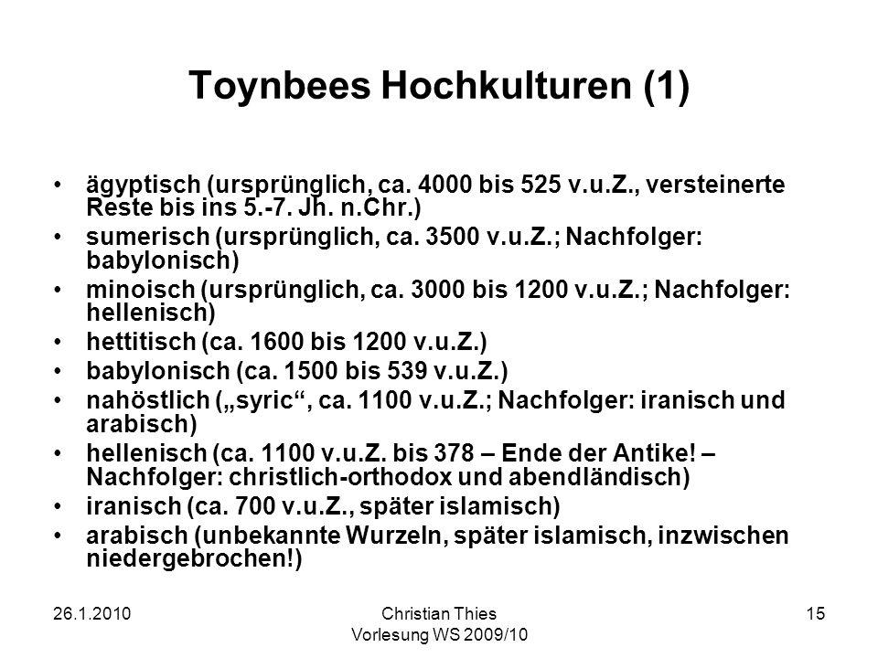 Toynbees Hochkulturen (1)